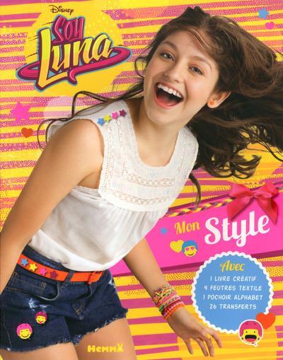 Soy Luna -  : Disney Soy Luna, Mon style