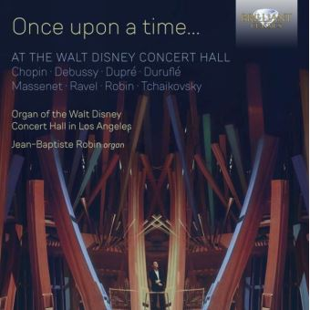 ONCE UPON A TIME¿ AT THE WALT DISNEY CONCERT HALL