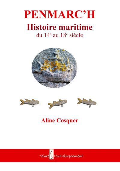 Penmarch, histoire maritime du XIVème au XVIIIème siècle