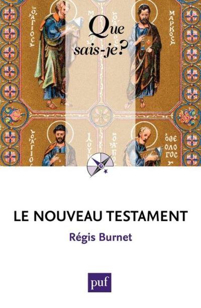 Le Nouveau Testament - « Que sais-je ? » n° 1231 - 9782130634447 - 6,99 €