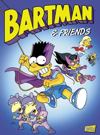 Bartman - tome 6 Bartman & Friends