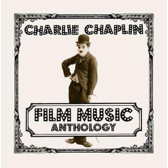 CHARLIE CHAPLIN FILM MUSIC ANTHOLOGY
