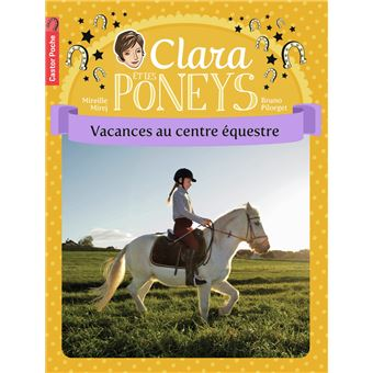 Clara et les poneysBienvenue au poney-club !
