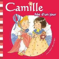 Camille fée d'un jour