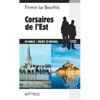 Corsaires de l'Est, St. Malo Mont, St. Michel