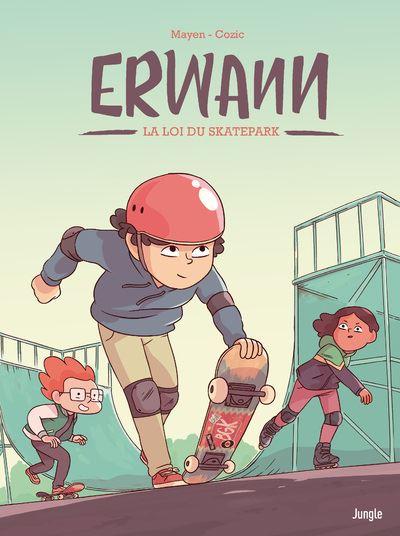 Erwann - tome 1 La loi du skatepark