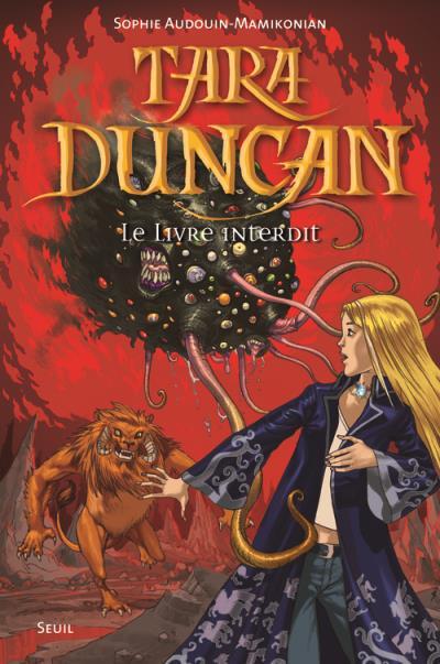 Tara Duncan - Tome 2 : Le livre interdit