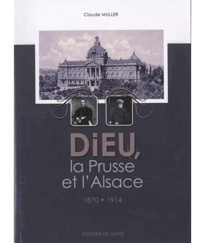Dieu, la Prusse et l'Alsace