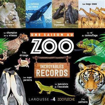 Une saison au ZooLes records des animaux
