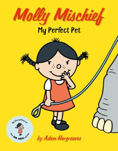 Molly Mischief - My Perfect Pet - 9781843653660 - 5,99 €