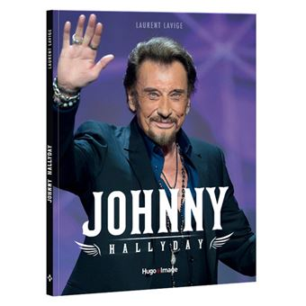 johnny hallyday broch laurent lavige livre tous les livres la fnac. Black Bedroom Furniture Sets. Home Design Ideas