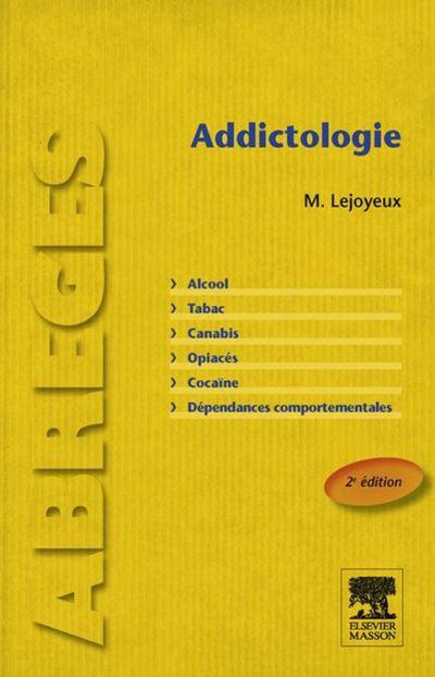 Addictologie - 9782294736063 - 26,99 €