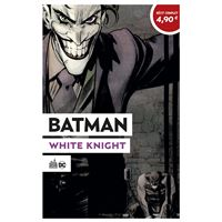 OPÉRATION ÉTÉ 2020 - Batman White Knight