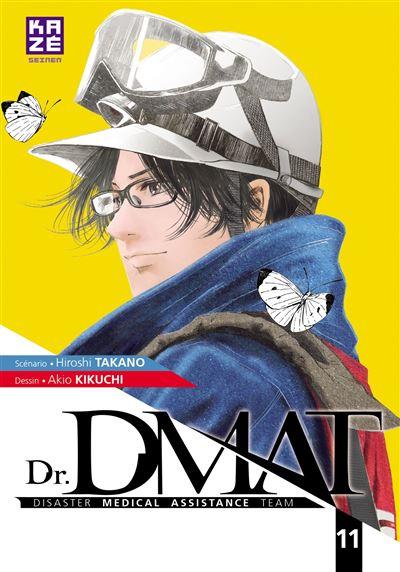 Dr DMAT, Disaster Medical Assistance Team - Tome 11 : Dr DMAT - Disaster Medical Assistance Team T11 (FIN)