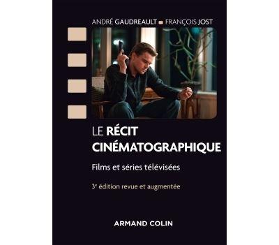 Le récit cinématographique Films et séries télévisées