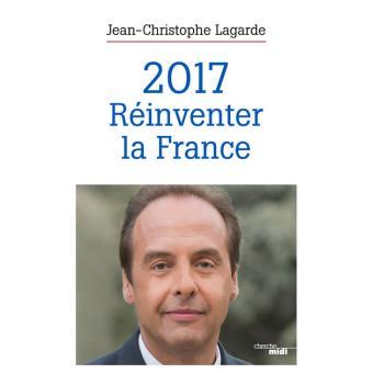 2017, réinventer la France
