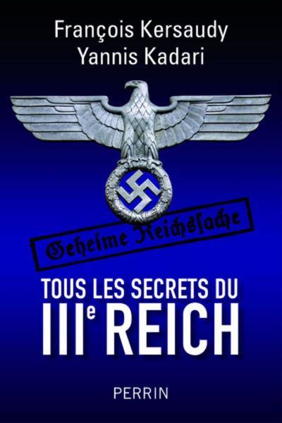 Tous les secrets du IIIe Reich - 9782262069797 - 15,99 €