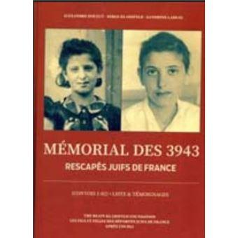 Memorial des 3943 rescapes juifs de france convois 1-82 list