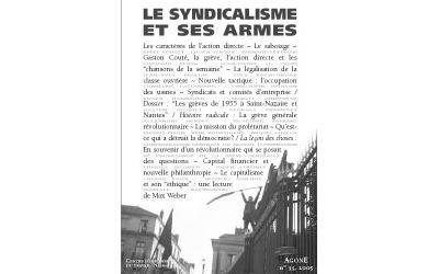 Le syndicalisme et ses armes