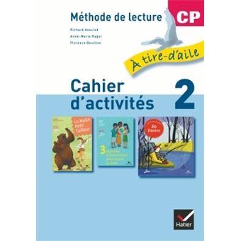 À tire-d'aile CP éd. 2009 - Cahier d'activités 2 + Mon livret de lecture
