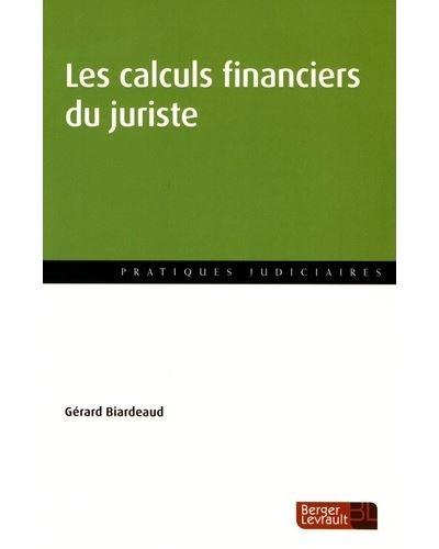 Calculs financiers du juriste les