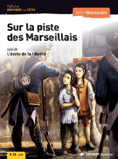 Sur la piste des marseillais