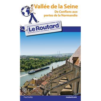 Guide Du Routard Vallée De La Seine Edition 2018 Broché