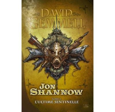 Jon Shannow T2 L'Ultime Sentinelle