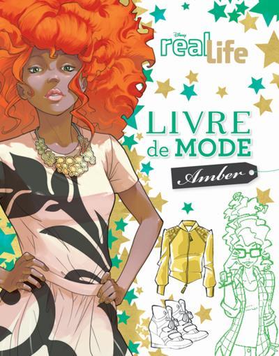 Real life -  : REAL LIFE - Livre de Mode Amber