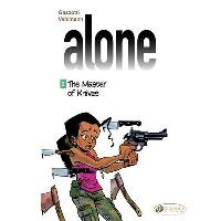 Alone - tome 2 The Master of Knives