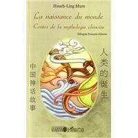 La naissance du monde, contes de la mythologie chinoise