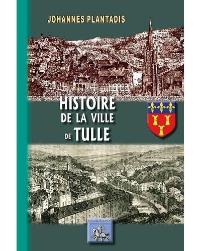 Histoire de la ville de Tulle
