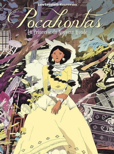 Pocahontas, la princesse du nouveau monde
