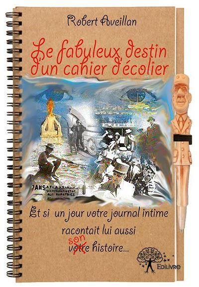 Le fabuleux destin d'un cahier d'écolier