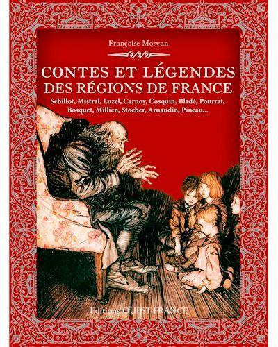 Contes et légendes des régions de France