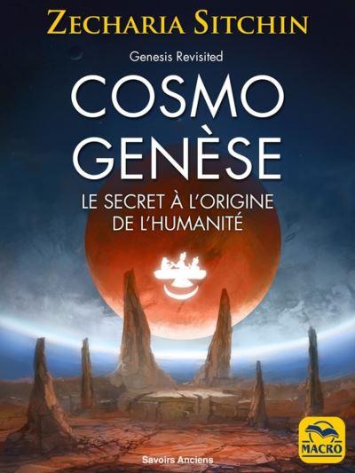 Cosmo Genèse - Le secret à l'origine de l'humanité - 9788893194877 - 15,99 €