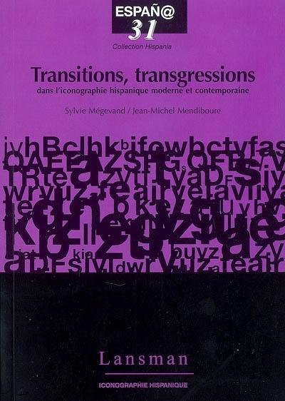 Transitions transgressions dans l'iconographie hispanique