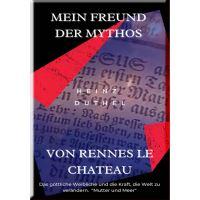 MEIN FREUND DER MYTHOS VON RENNES LE CHATEAU