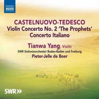 "Castelnuovo-Tedesco: Violin Concerto No. 2 ""The Prophets"""