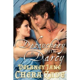 Chera zade tous les produits fnac debauchery with mr darcy debauchery with mr darcy fandeluxe Choice Image