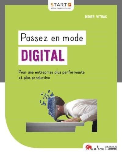 Passez en mode digital