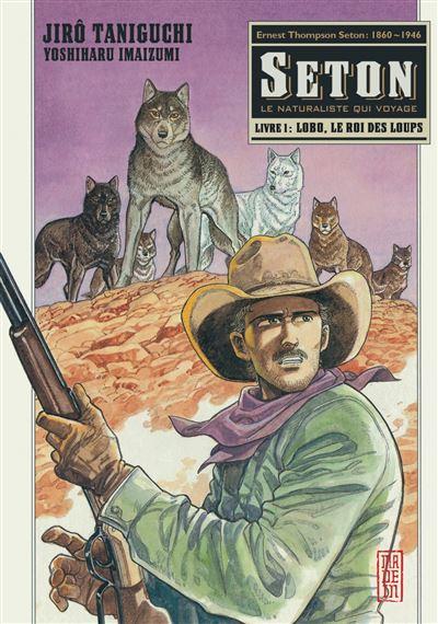 Lobo, le roi des loups