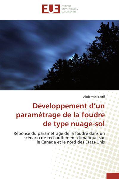 Développement d un paramétrage de la foudre de type nuage-sol