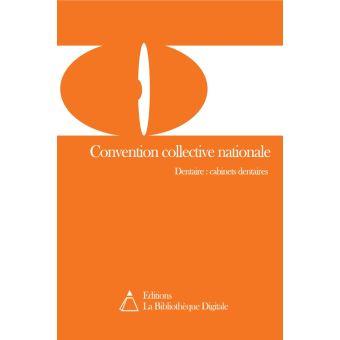convention collective des prothesistes Télécharger la convention collective prothésiste dentaire 3254 en pdf incluant : index, grille des salaires, guide de lecture version officielle à jour.