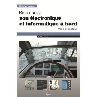 L'électronique embarquée : voiliers et moteur