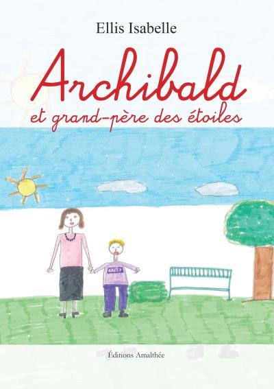 Archibald et grand-père des étoiles