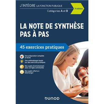 La note de synthèse pas à pas - 2e éd. - 45 exercices pratiques - Catégories A et B