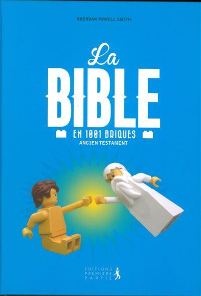 La Bible 1001 briques Ancien Testament