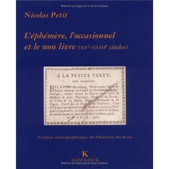 L Ephemere L Occasionnel Et Le Non Livre A La Bibliotheque Sainte Genevieve Xve Xviiie Siecle