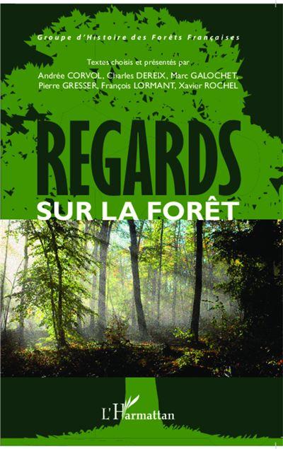 Regards sur la forêt